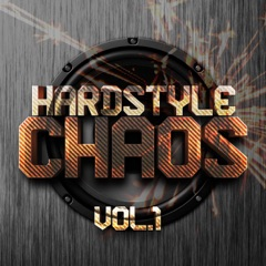 Hardstyle Chaos, Vol. 1