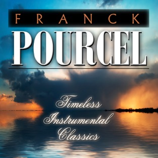 Timeless Instrumental Classics – Franck Pourcel