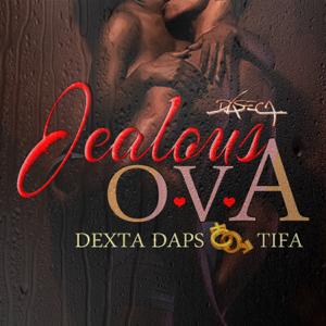 Dexta Daps & Tifa - Jealous Ova