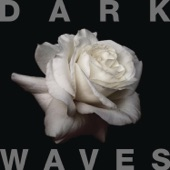 Dark Waves - The Heartbeat The Soul