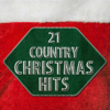 21 Country Christmas Favorites - Various Artists