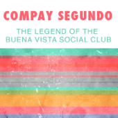 The Legend of the Buena Vista Social Club