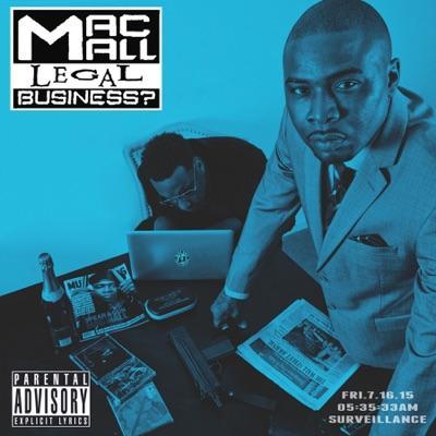 Legal Business? - Mac Mall