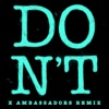 Don't (Xambassadors Remix) - Single ジャケット写真