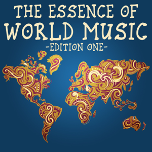 Various Artists - The Essence of World Music, Edition One