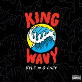 King Wavy (feat. G-Eazy) - Single