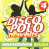 Disco Polo New Hits vol. 4.  Odjazdowa Muza