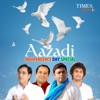 Aazadi - Independence Day Special