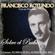 Y No Tenés Perdón (feat. Orquesta de Francisco Rotundo & Floreal Ruiz) - Francisco Rotundo