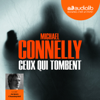 Michael Connelly - Ceux qui tombent (Harry Bosch 18) artwork
