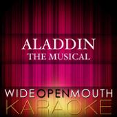 Aladdin - The Musical (Karaoke Version)