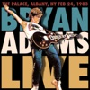 The Palace, Albany NY, Feb 24, 1983 (Live FM Radio Concert in Superb Fidelity) [Remastered], Bryan Adams