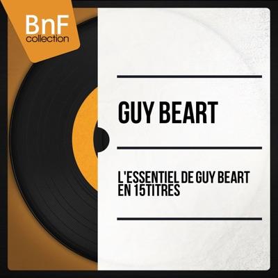 L'essentiel de Guy Béart en 15 titres (Mono Version) - Guy Béart