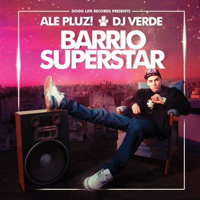 Barrio Superstar - ALe! PLUZ