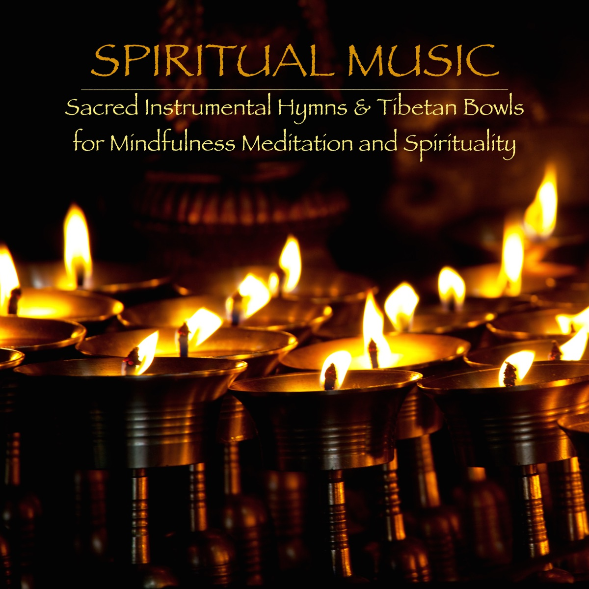 Spiritual Music, Sacred Instrumental Hymns & Tibetan Bowls for