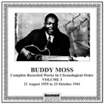 Buddy Moss - Your Hard Head Will Bring You Some Sorrow Some Day