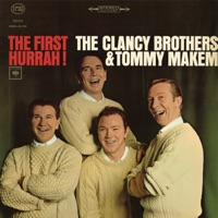 The First Hurrah! by The Clancy Brothers & Tommy Makem on Apple Music