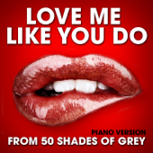Love Me Like You Do From 50 Shades Of Grey [Piano Version] Hollywood Movie Theme Orchestra - Hollywood Movie Theme Orchestra