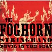 The Foghorn Stringband - 90 Miles an Hour