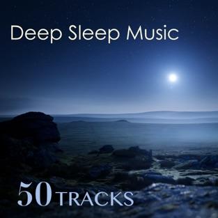 Deep Sleep Music – Best Sleeping Lullabies Collection (50 Tracks) – Sleep Music Academy, Deep Sleep & Sleep Music