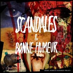 Scandales & bonne humeur