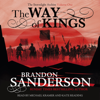 The Way of Kings: The Stormlight Archive (Unabridged) - Brandon Sanderson