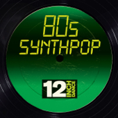 12 Inch Dance: 80s Synthpop