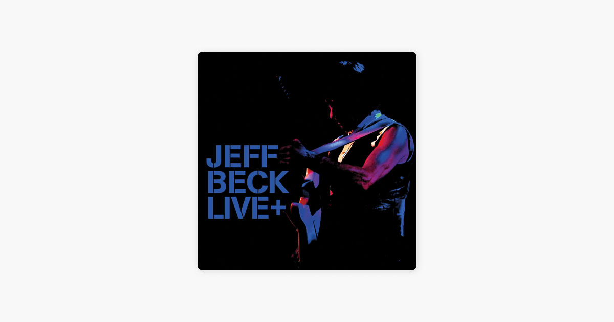 Jeff Beck Live By Jeff Beck On Apple Music