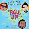 Roll Up feat Sage the Gemini Single