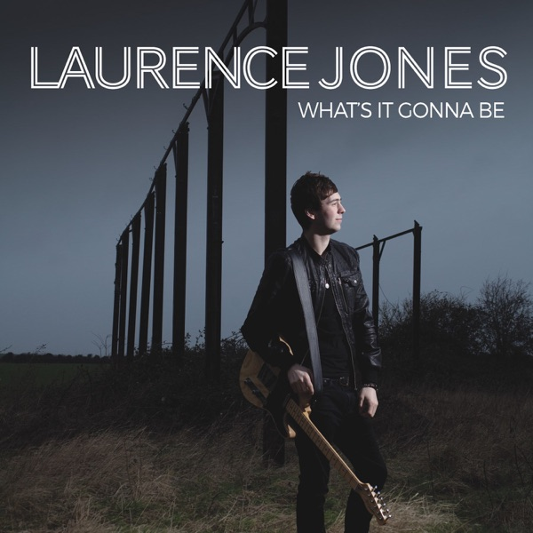 Laurence Jones - Set It Free