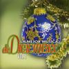 La Mejor Música de Diciembre, Vol. 1 - Varios Artistas