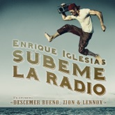 SÚBEME LA RADIO (feat. Descemer Bueno, Zion & Lennox) - Single