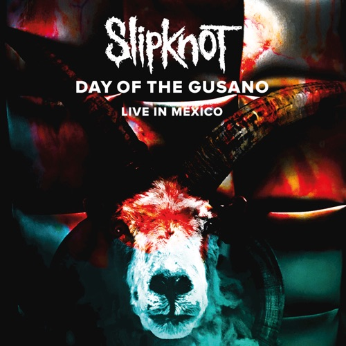Slipknot - Day of the Gusano (Live)