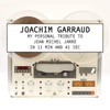 my-personal-tribute-to-jean-michel-jarre-in-11-minutes-and-41-secondes-ep