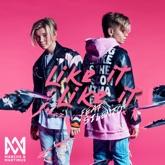 Like It Like It (feat. Silentó) - Single