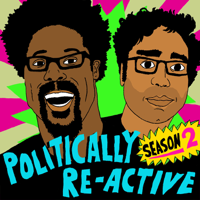 Politically Re-Active with W. Kamau Bell & Hari Kondabolu podcast