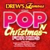 Pop N Christmas Songs for Kids