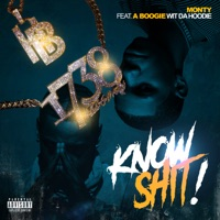 Know S**t! (feat. A Boogie With Da Hoodie) - Single Mp3 Download