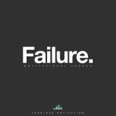 Failure (Motivational Speech)