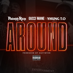 Around (feat. Gucci Mane & Yhung T.O.) - Single Mp3 Download