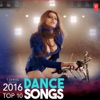 2016 Top 10 Dance Songs