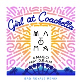 Girl at Coachella (feat. DRAM) [Bad Royale Remix] - Single