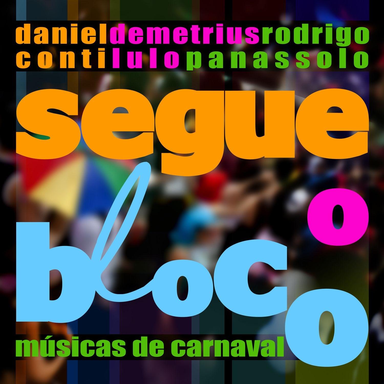 Segue o Bloco - Músicas de Carnaval
