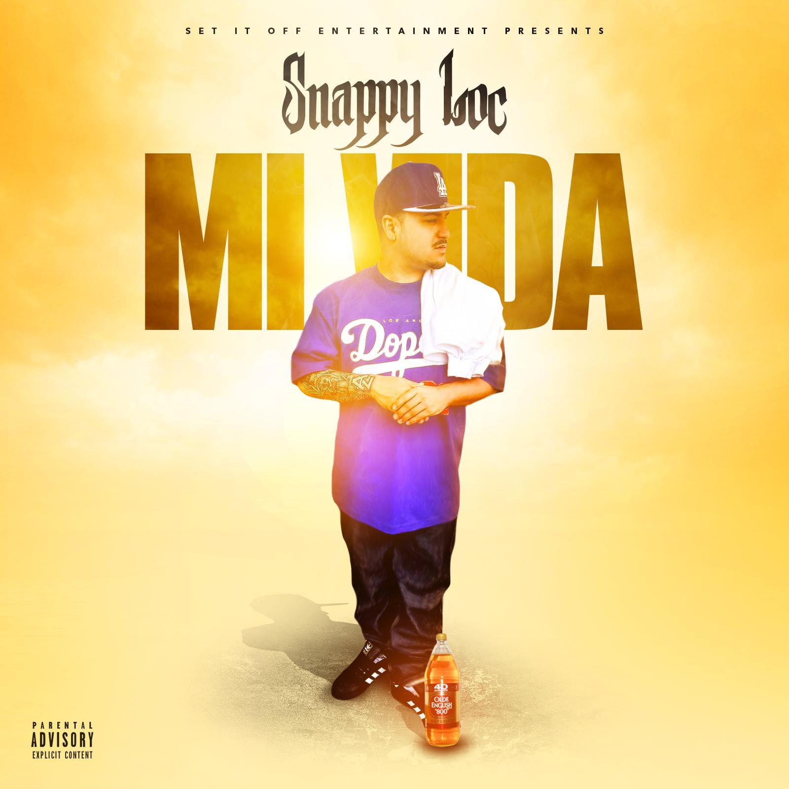 Download album: Mi Vida - artist Snappy Loc: Hip-Hop/Rap