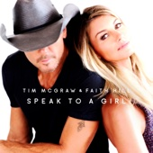 Speak to a Girl - Tim McGraw & Faith Hill