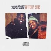 Switchin Sides (feat. Gucci Mane) - Single