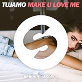 Make U Love Me - Single