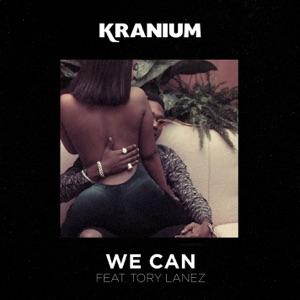 Kranium - We Can feat. Tory Lanez