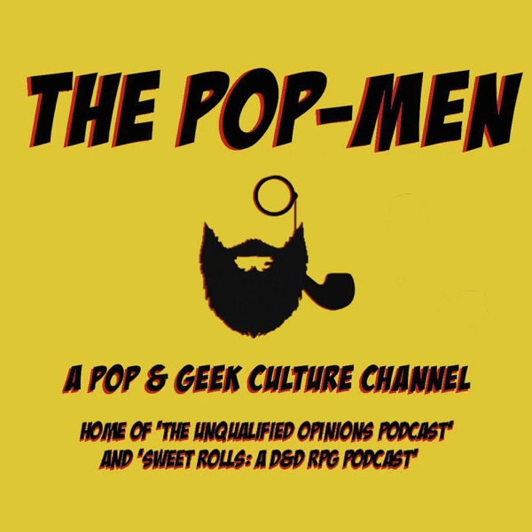 The Pop-men - 'Sweet Rolls: D&D RPG' & 'The Unqualified Opinions'