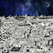 Father John Misty - Total Entertainment Forever